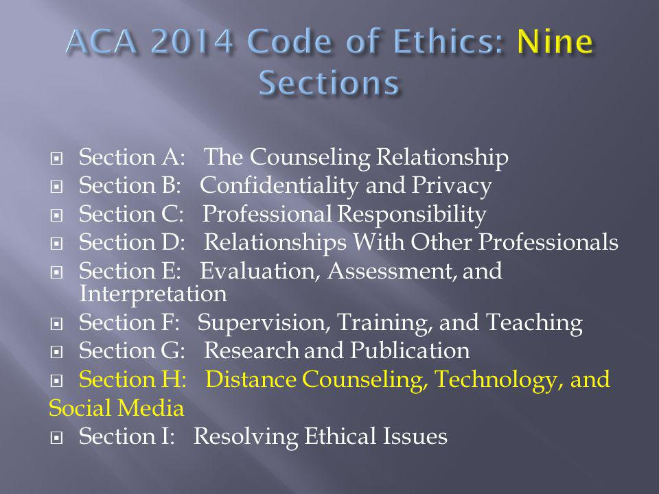 ACA 2014 Code of Ethics: Nine Sections