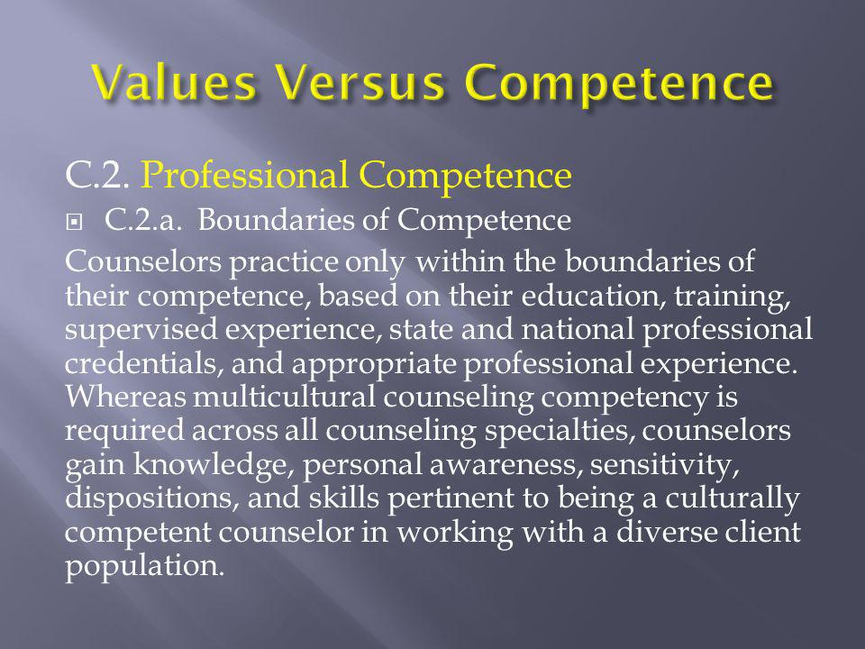 Values Versus Competence