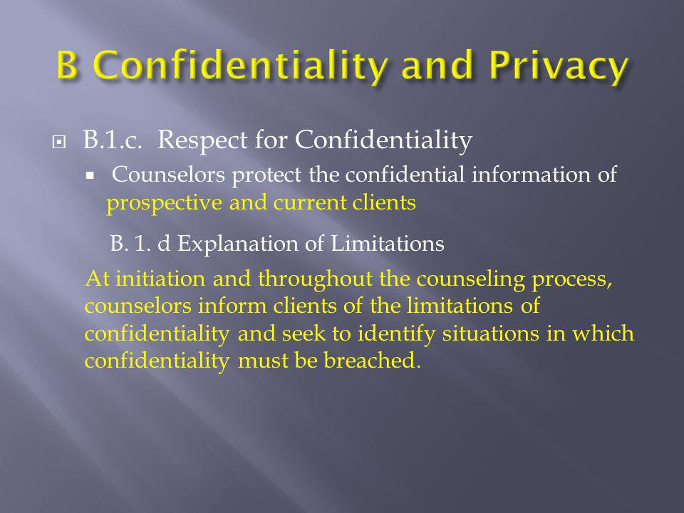 B Confidentiality and Privacy