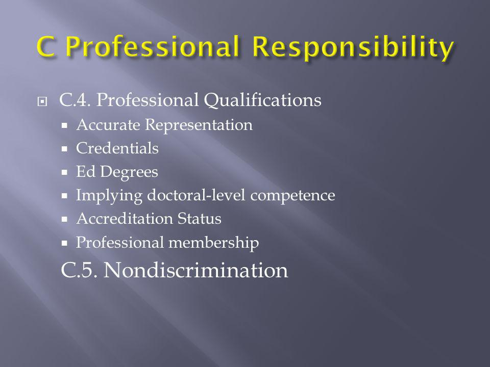 C Professional Responsibility