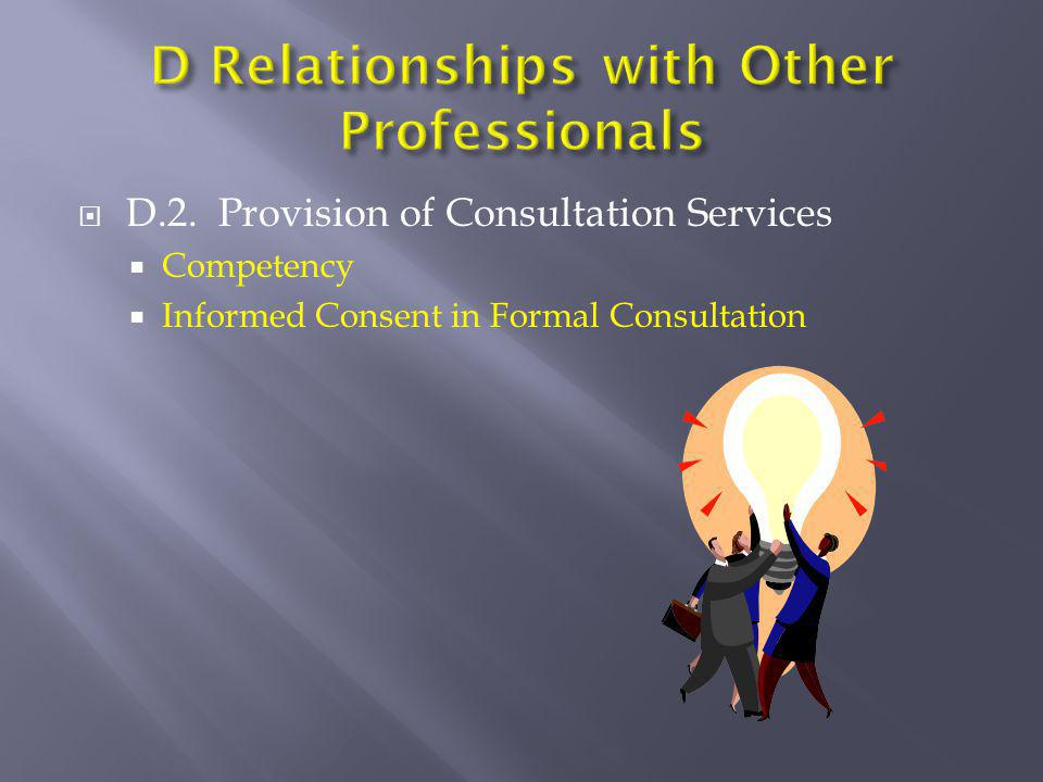 D Relationships with Other Professionals