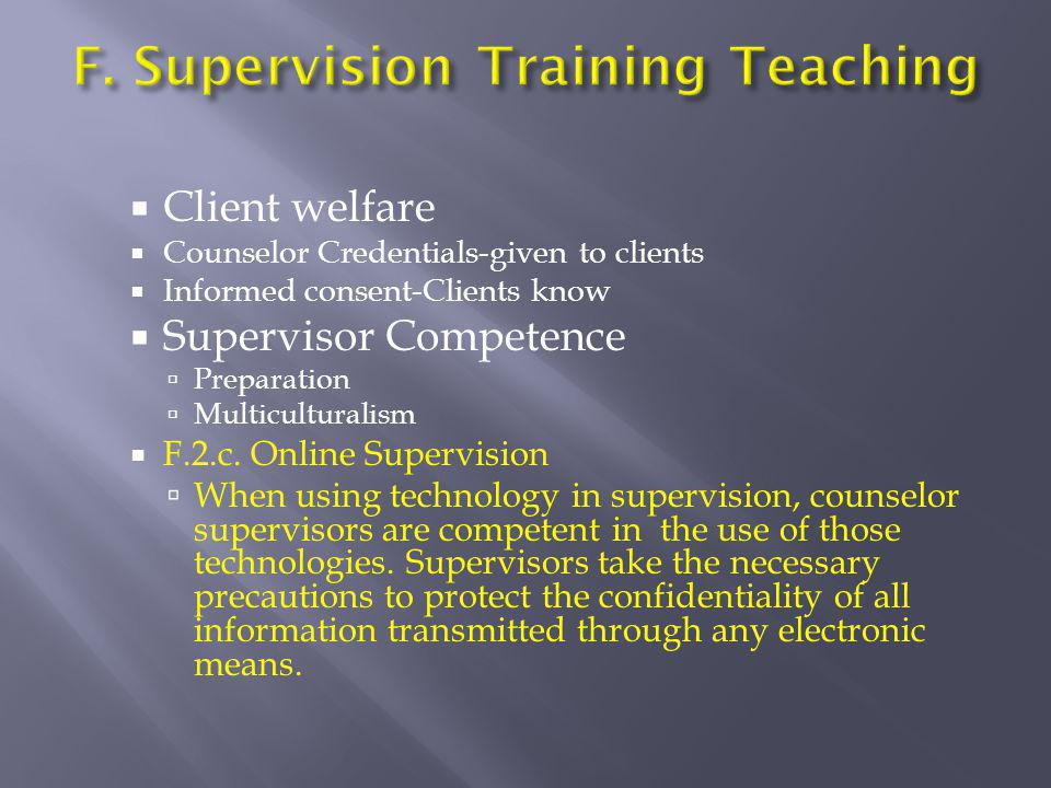F. Supervision Training Teaching
