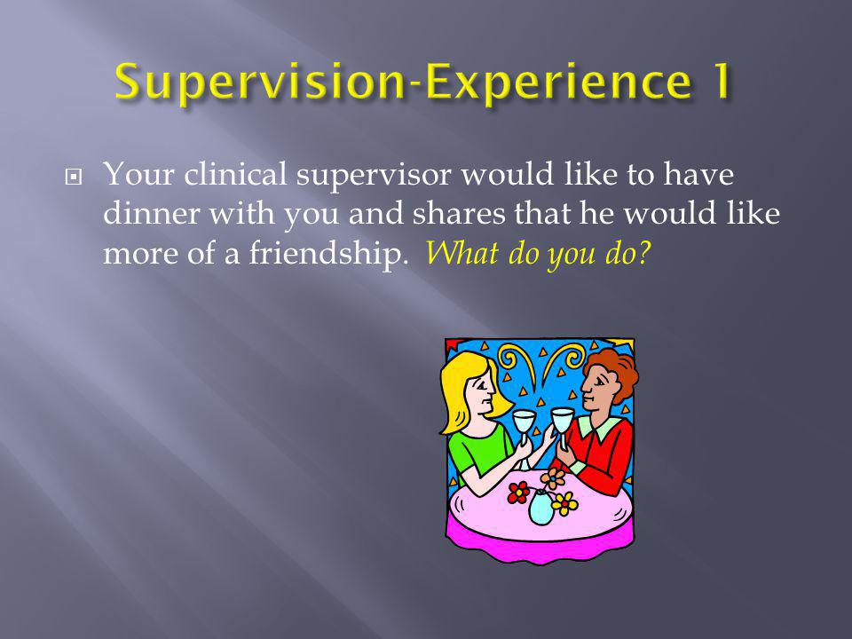 Supervision-Experience 1