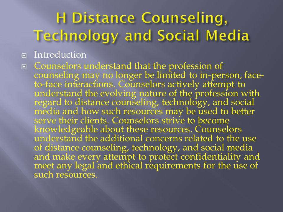 H Distance Counseling, Technology and Social Media