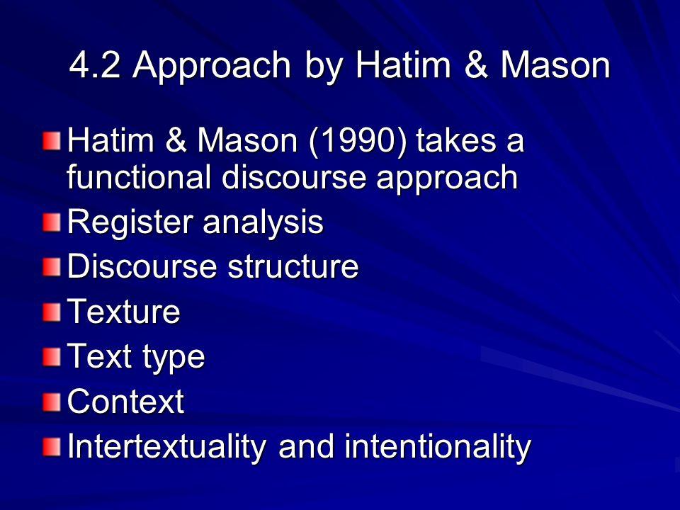 4.2 Approach by Hatim & Mason