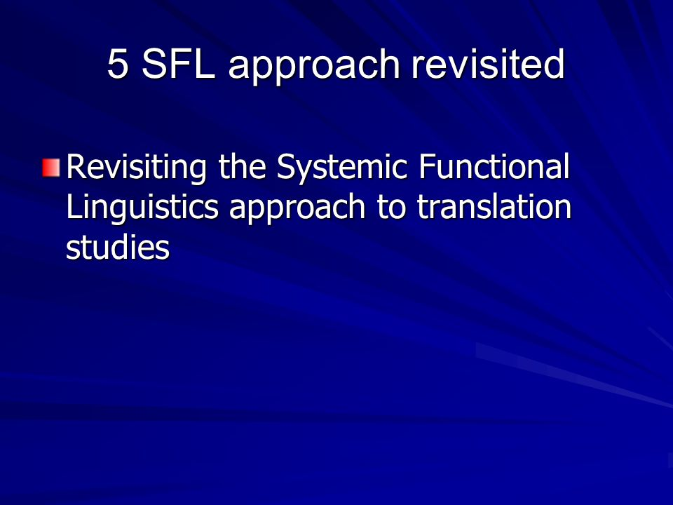 5 SFL approach revisited