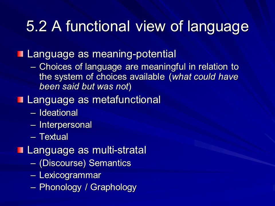 5.2 A functional view of language