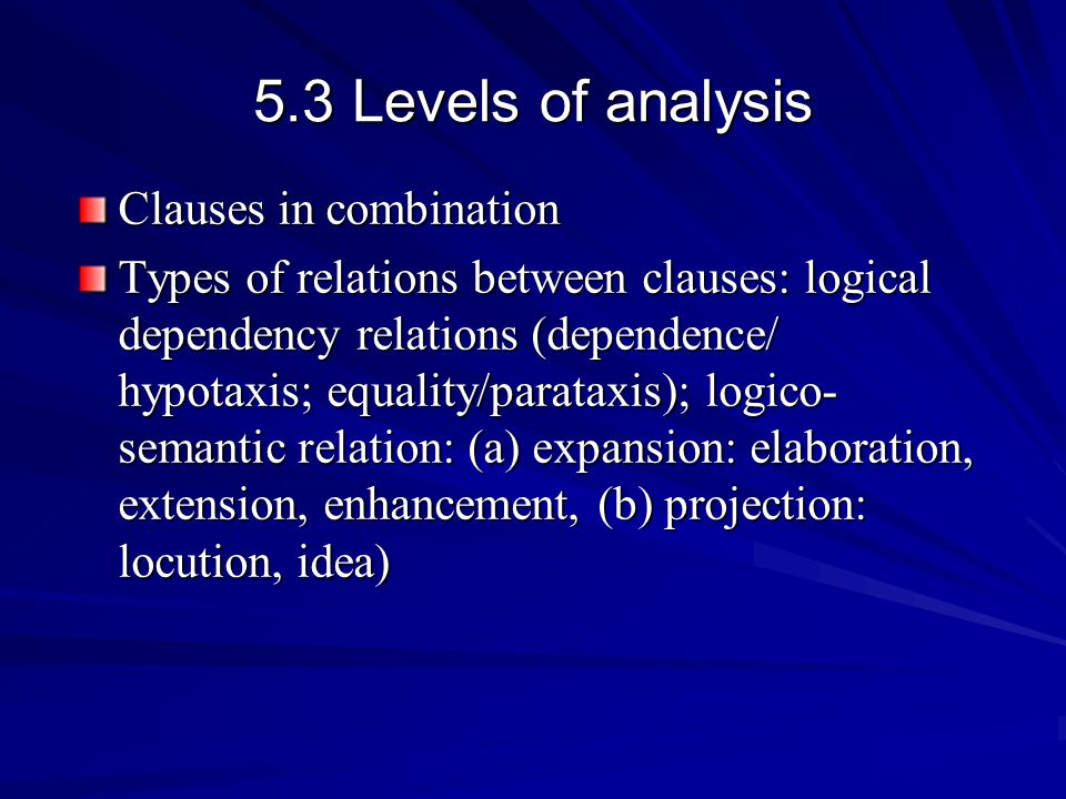 5.3 Levels of analysis Clauses in combination
