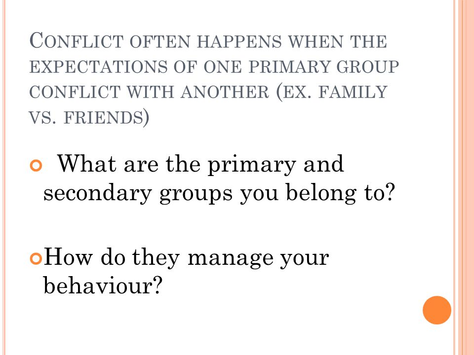 What are the primary and secondary groups you belong to