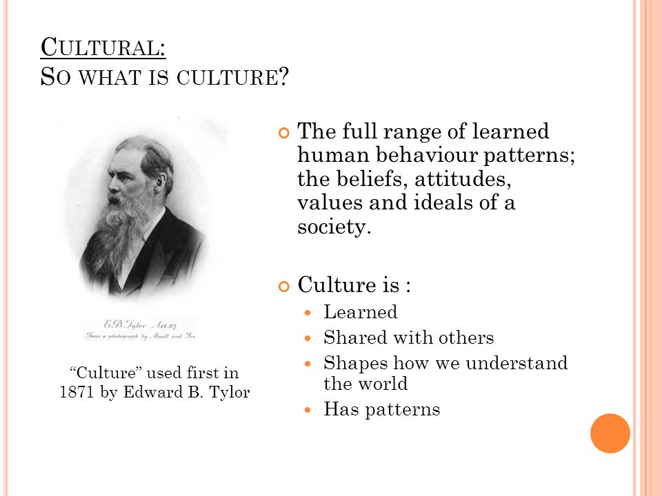 Cultural: So what is culture