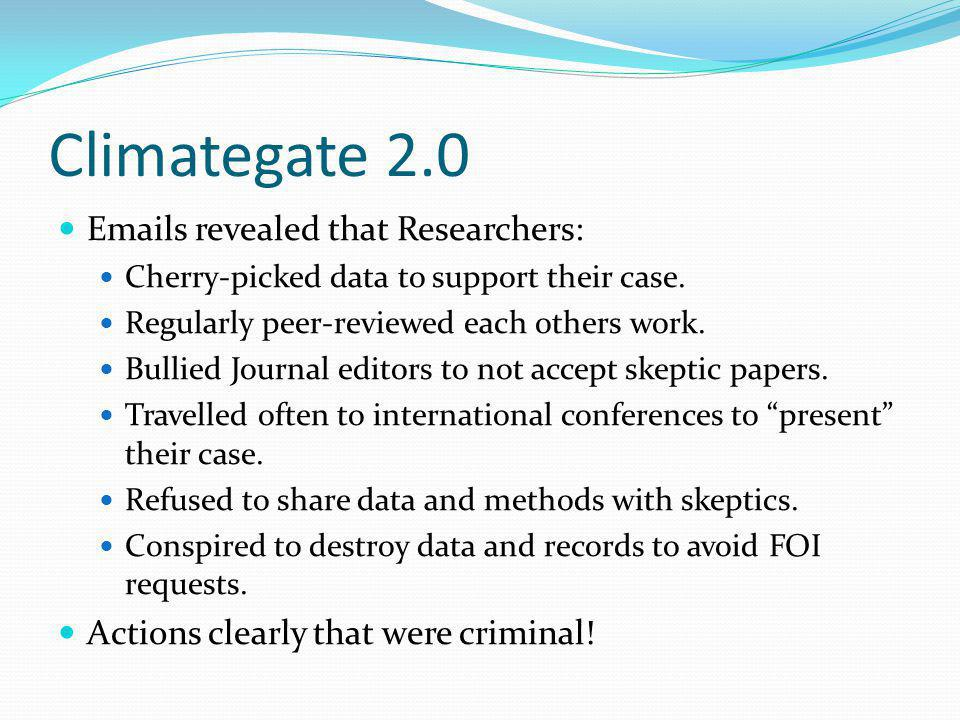 Climategate 2.0 Emails revealed that Researchers: