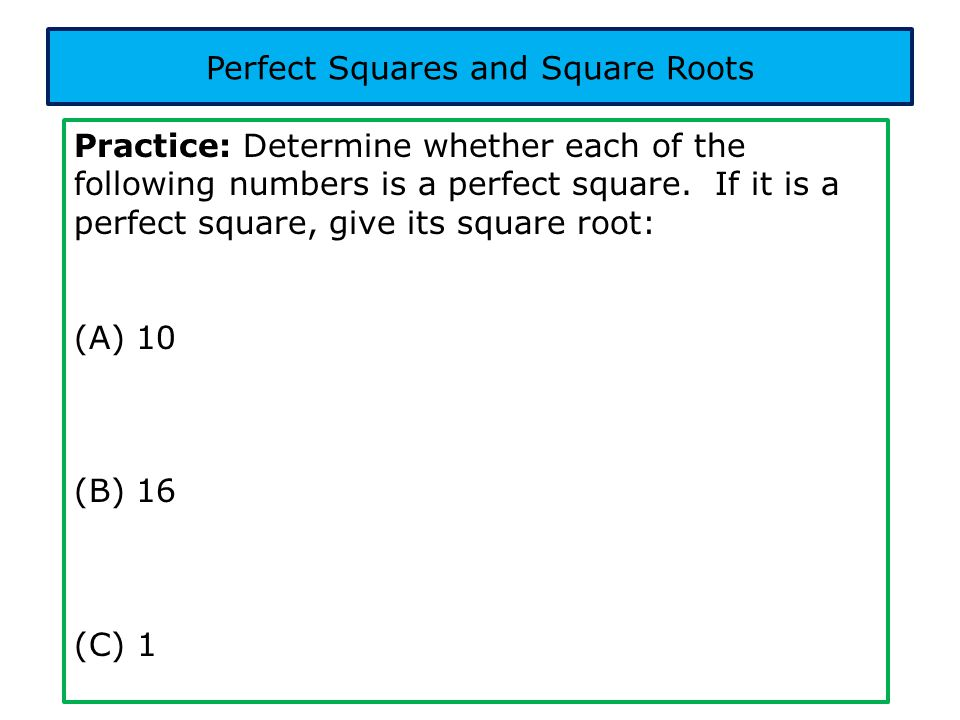 Perfect Squares and Square Roots
