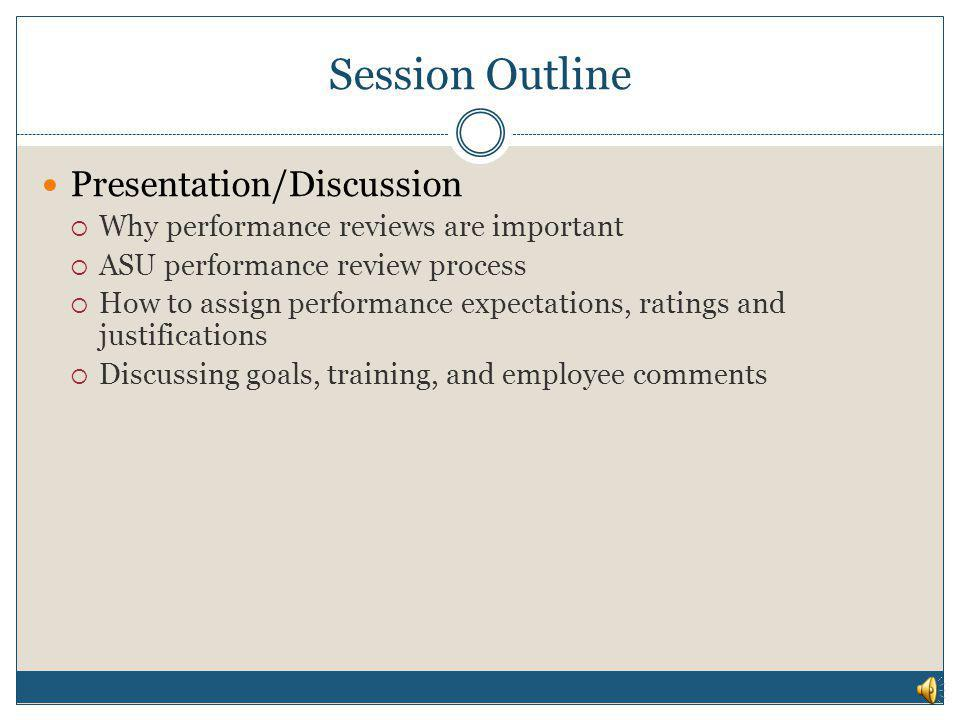 Session Outline Presentation/Discussion