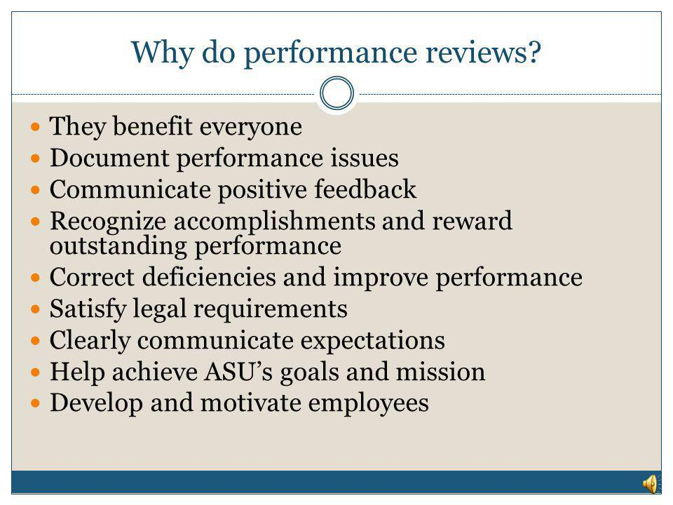 Why do performance reviews