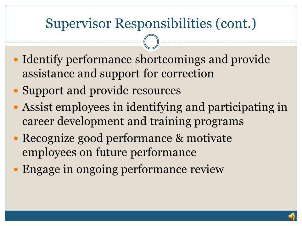 Supervisor Responsibilities (cont.)