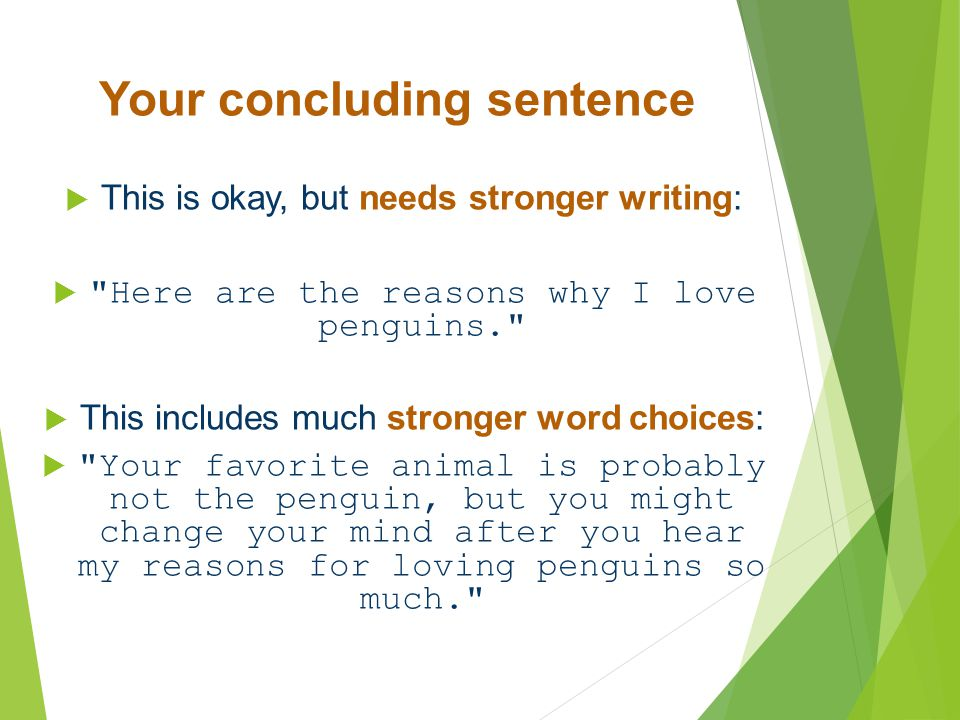 Your concluding sentence