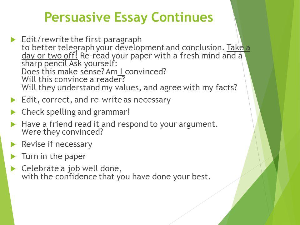 Persuasive Essay Continues