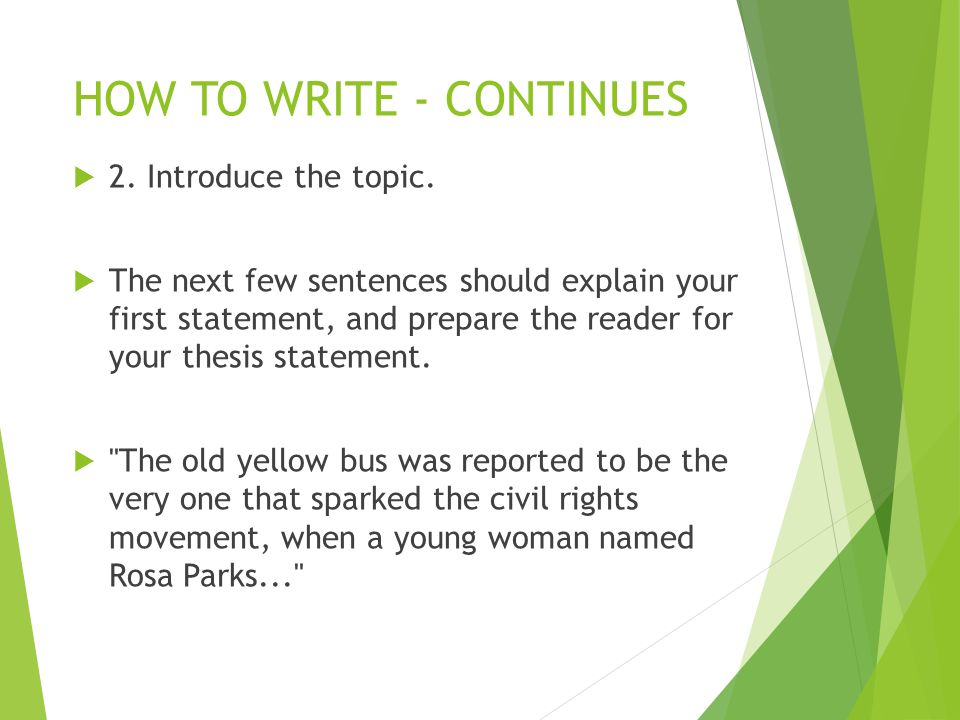HOW TO WRITE - CONTINUES