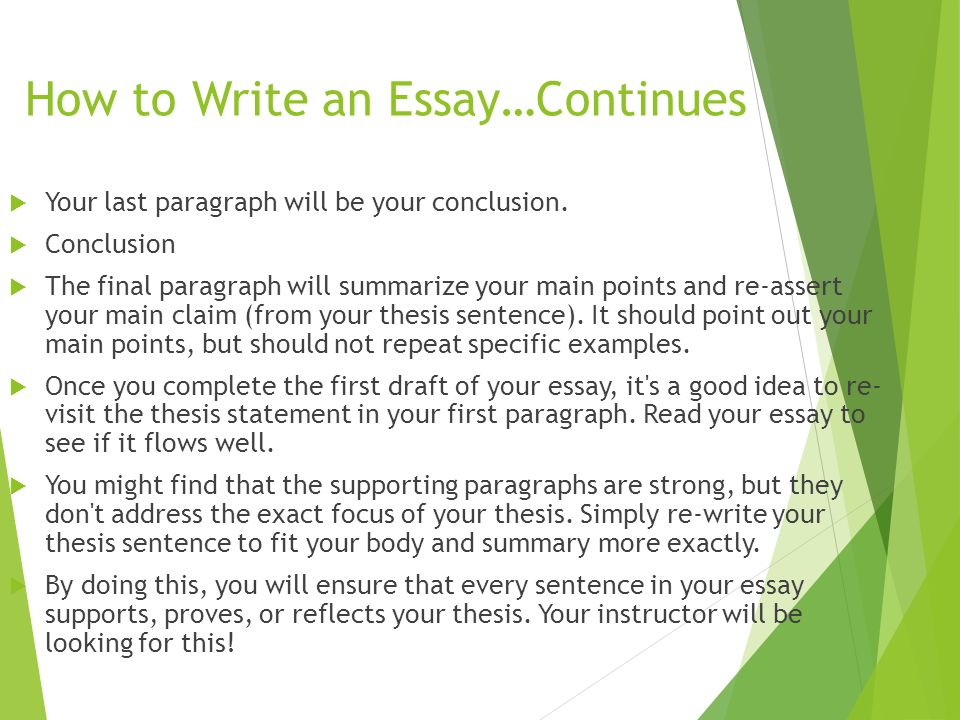 How to Write an Essay…Continues