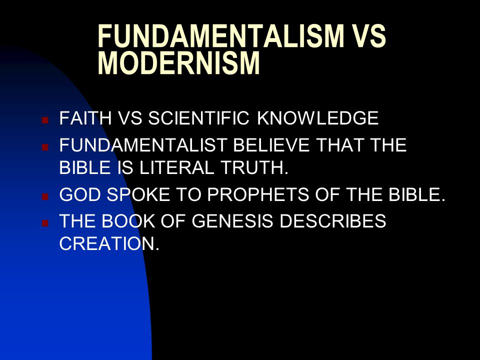 FUNDAMENTALISM VS MODERNISM