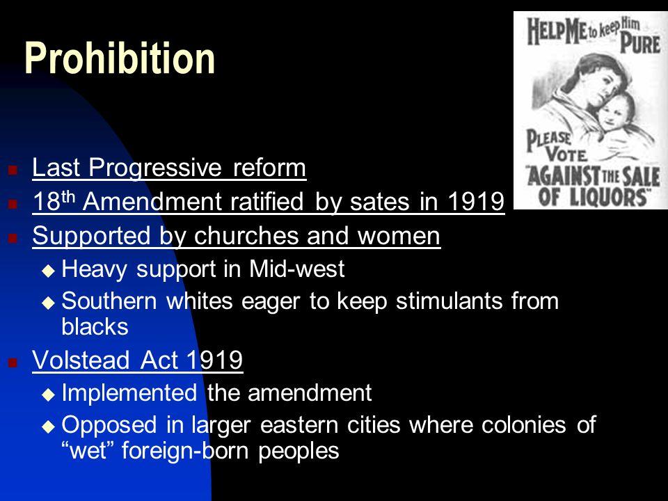 Prohibition Last Progressive reform