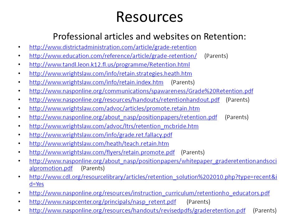 Professional articles and websites on Retention: