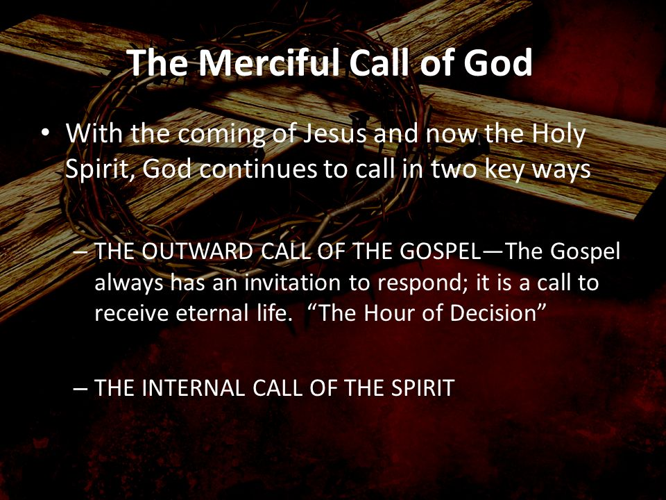 The Merciful Call of God