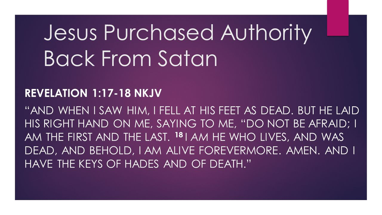 Jesus Purchased Authority Back From Satan