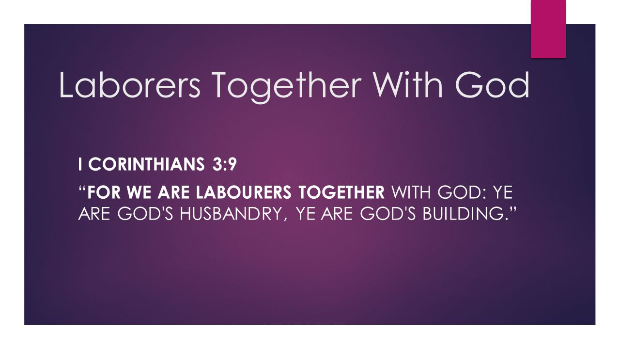 Laborers Together With God