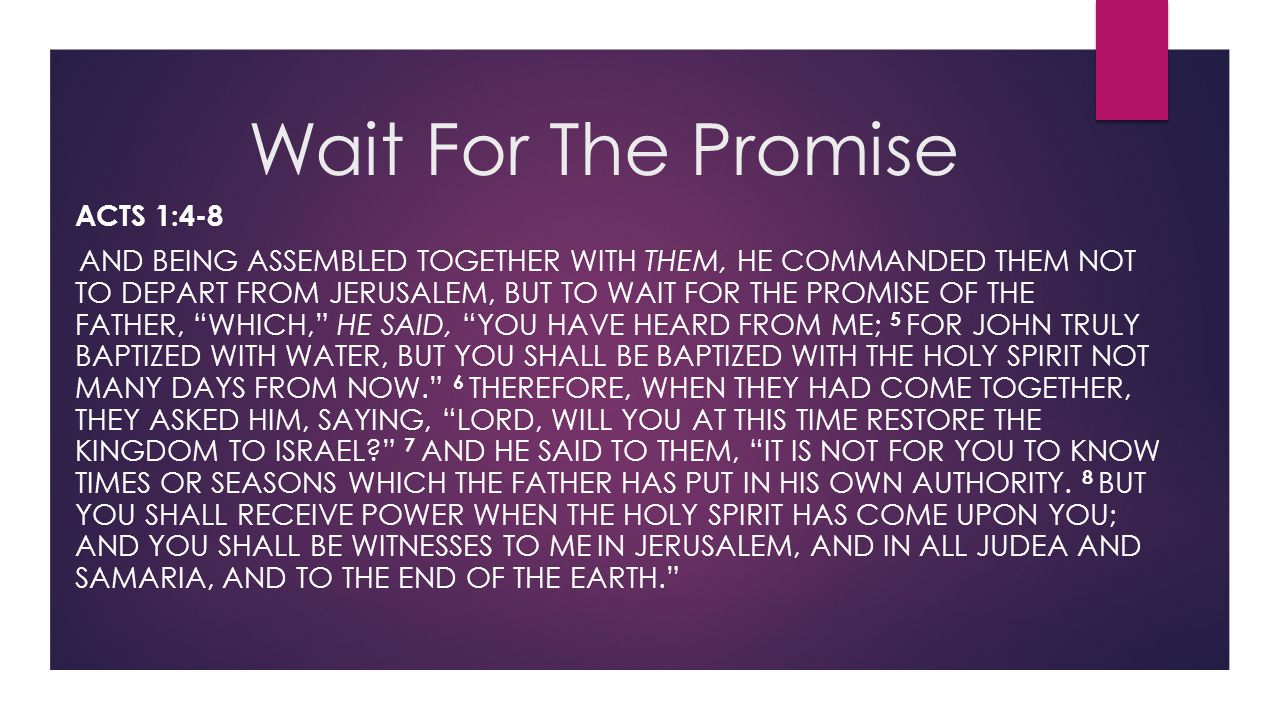 Wait For The Promise Acts 1:4-8