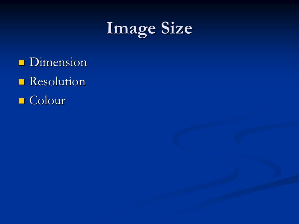 Image Size Dimension Resolution Colour