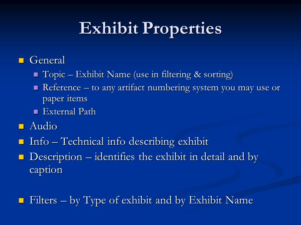 Exhibit Properties General Audio