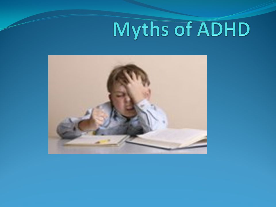 Myths of ADHD