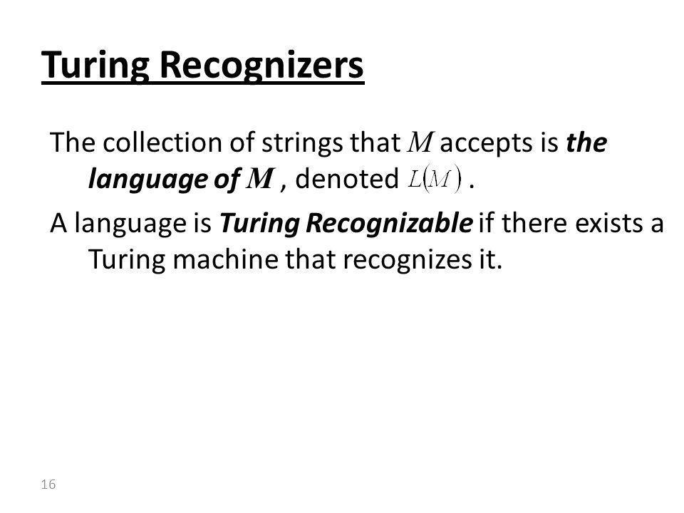 Turing Recognizers