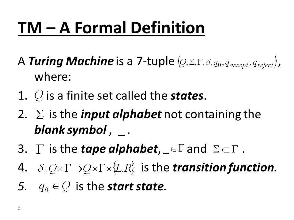 TM – A Formal Definition