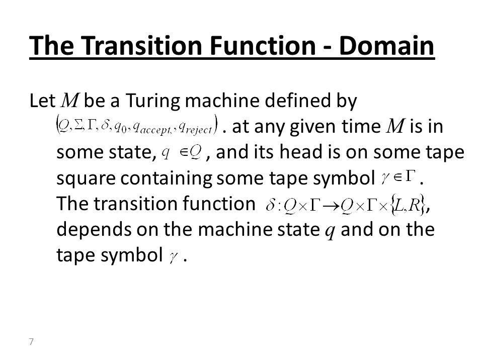 The Transition Function - Domain