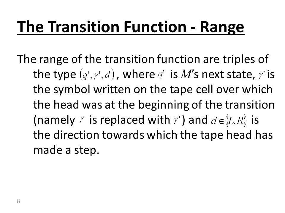 The Transition Function - Range