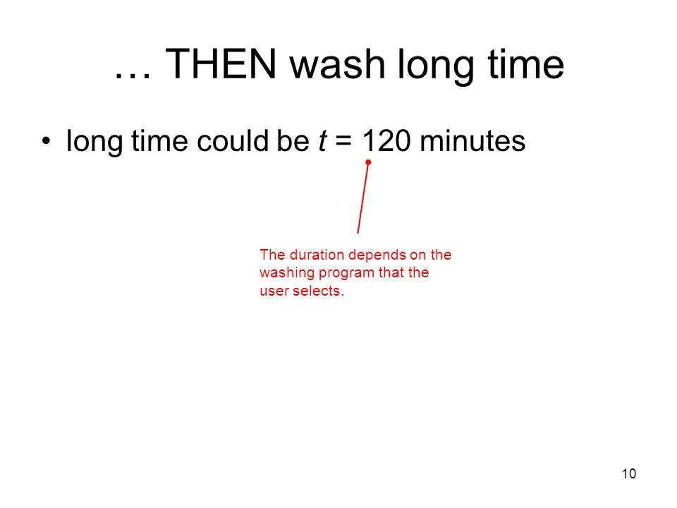 … THEN wash long time long time could be t = 120 minutes