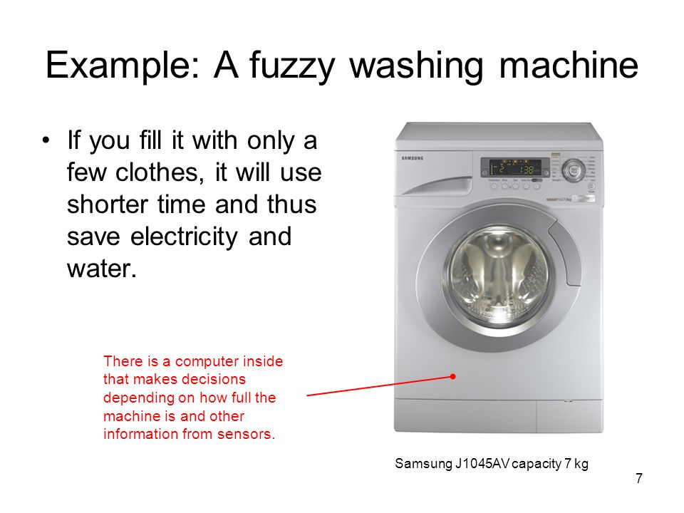 Example: A fuzzy washing machine
