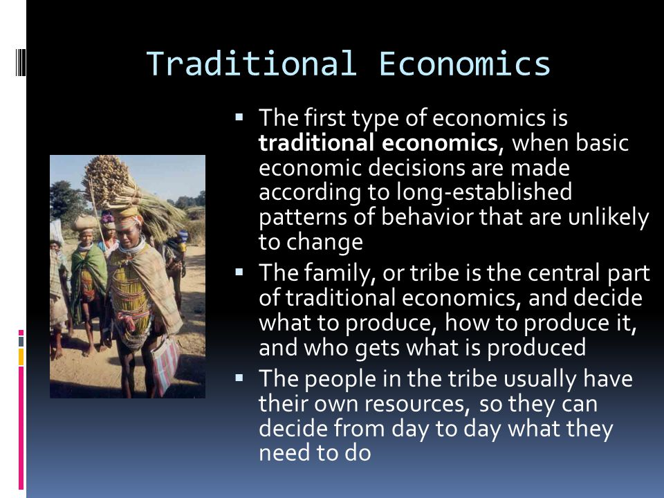 Traditional Economics