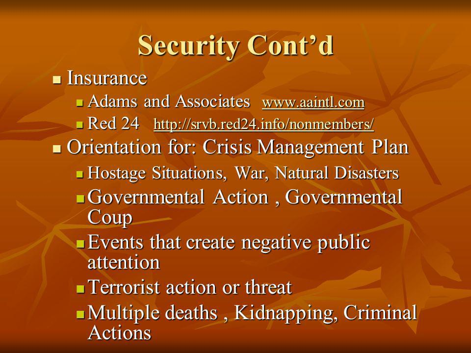 Security Cont'd Insurance Orientation for: Crisis Management Plan