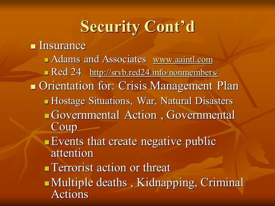 Security Cont'd Insurance Orientation for: Crisis Management Plan