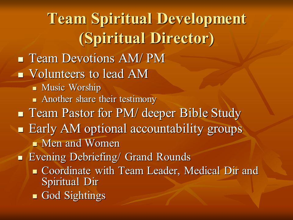 Team Spiritual Development (Spiritual Director)