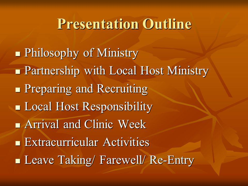 Presentation Outline Philosophy of Ministry