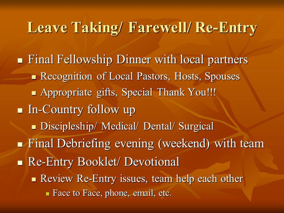 Leave Taking/ Farewell/ Re-Entry