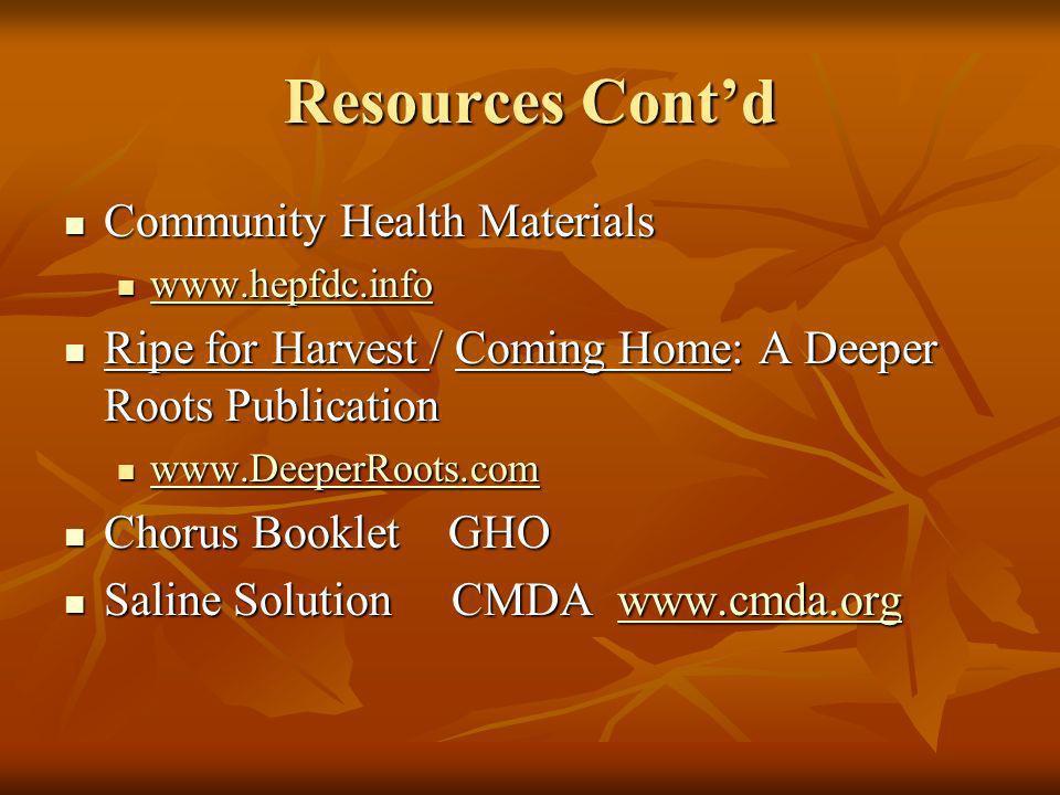 Resources Cont'd Community Health Materials
