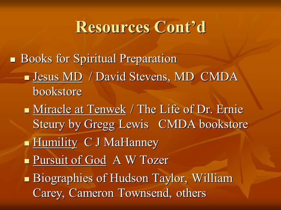 Resources Cont'd Books for Spiritual Preparation
