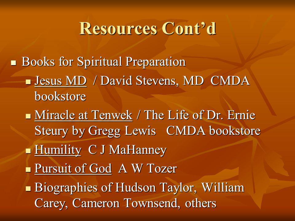 Resources Cont'd Books for Spiritual Preparation