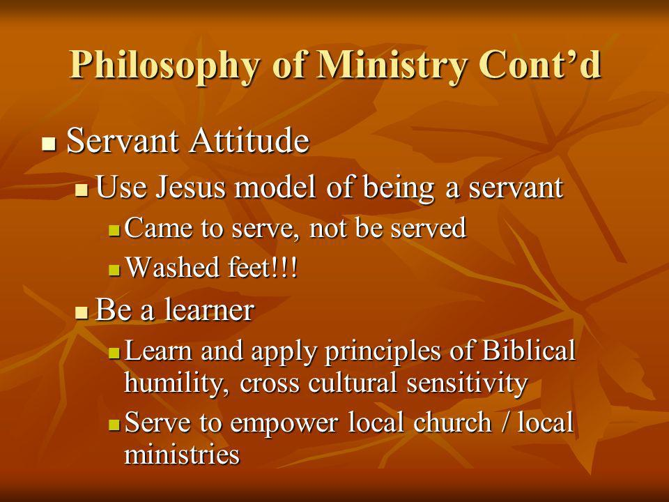 Philosophy of Ministry Cont'd