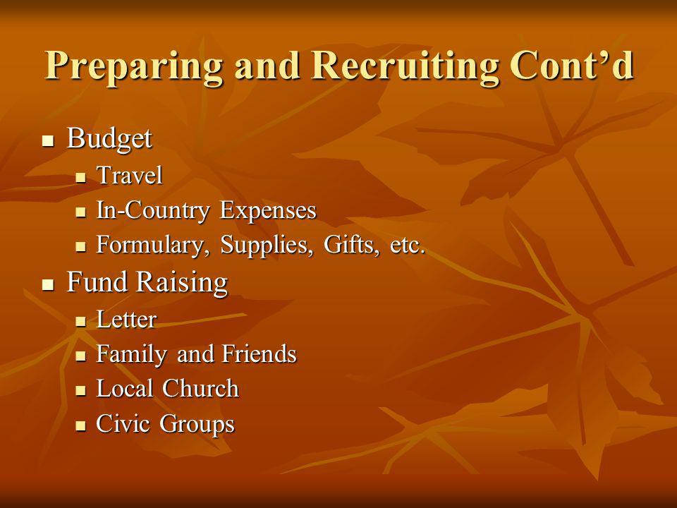 Preparing and Recruiting Cont'd